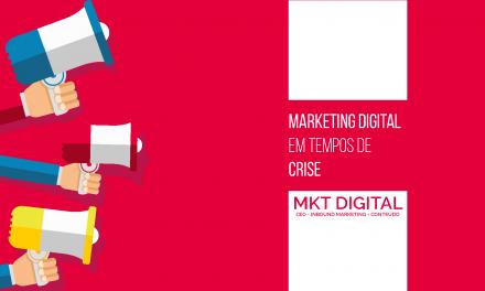 Marketing Digital em tempos de crise