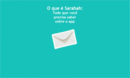 O que é Sarahah: Tudo que você precisa saber sobre o app
