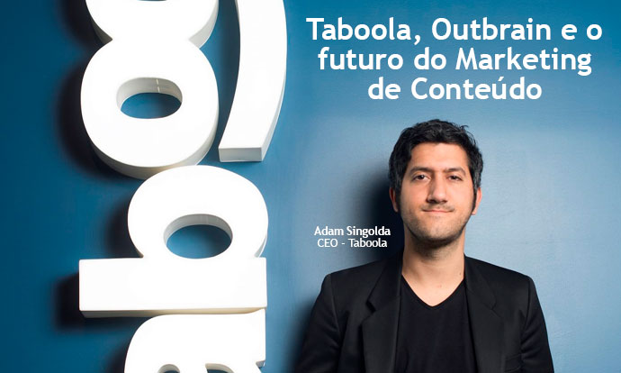 Taboola, Outbrain e o futuro do Marketing de Conteúdo